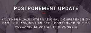 November 2015 ICFP Postponed Due To Volcanic Eruption In Indonesia