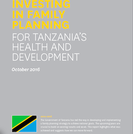 New Brief Outlines Tanzania's Remarkable Family Planning Achievements And Steps To Continue
